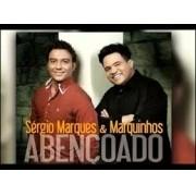 CD - Sergio Marques e Marquinhos - Abençoado