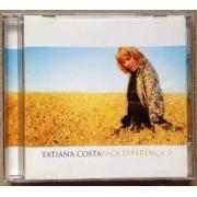 CD - Tatiana Costa - Faça diferença 2