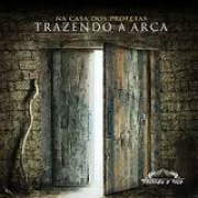 CD - Trazendo a Arca - Na casa dos profetas