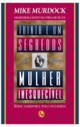 Livro - 31 segredos de uma mulher inesquecivel - Mike Murdock