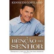 Livro - A Bênçao do senhor - Kenneth Copeland
