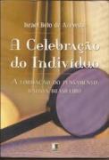 Livro - A celebracao do individuo - Israel Belo