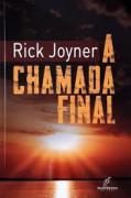 Livro - A Chamada final - Rick Joyner