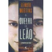 Livro - a Ovelha e o Leão - Renata Martins