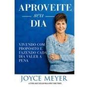 Livro - Aproveite seu dia - Joyce Meyer