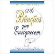 Livro - As bençãos que enriquecem - R R Soares