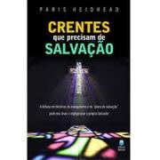 Livro - Crentes que precisam de salvação - Paris Reidhead