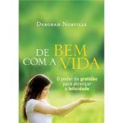 Livro - De bem com a vida - Deborah Norville