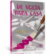 Livro - De volta pra casa - Vera Vilaça