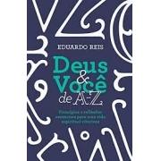 Livro - Deus & Voce de A-Z - Eduardo Reis