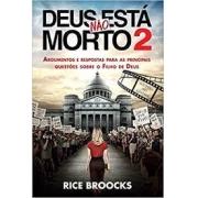 Livro - Deus não esta morto 2 - Rice Broocks