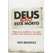 Livro - Deus não está morto - Rice Broocks