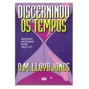 Livro - Discernindo os tempos - D.M.LLOYD