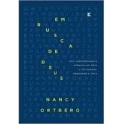 Livro - Em busca de Deus - Nancy Ortberg