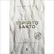 Livro - Em honra ao Espirito Santo -Cash Luna