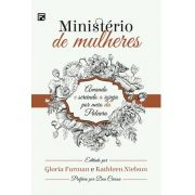 Livro - Ministerio de Mulheres - Gloria Furman e Kathleen