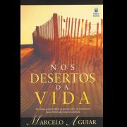 Livro - Nos desertos da vida - Marcelo Aguiar