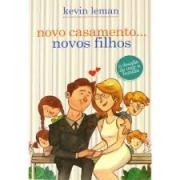 Livro - Novo casamento...novos filhos - Kevin Leman