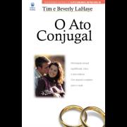 Livro - O Ato Conjugal - Tim e Beverly