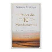 Livro - O poder dos 10 mandamentos - William Douglas