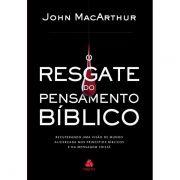 Livro - O resgate do pensamento biblico - John MacArthur
