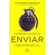 Livro - Pense bem antes de enviar - Dr.Emerson Eggerichs