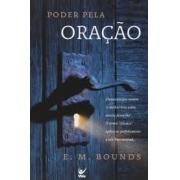 Livro - Poder pela oraçao - E.M.Bounds
