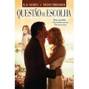 Livro - Questão de Escolha - R R Soares