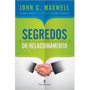 Livro - Segredos do relacionamentos - John C. Maxwell