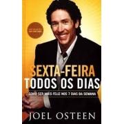 Livro - Sexta-feira Todos os Dias - Joel Osteen