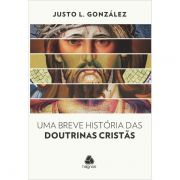 Livro - Uma breve historia das doutrinas cristas
