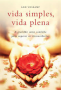 Livro - Vida simples,vida plena - Ann Voskamp