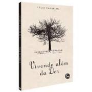 Livro - Vivendo alem da dor - Julia Carvalho