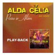 PB - Alda Celia - Posso ir alem (playback)