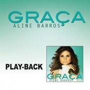 PB - Aline Barros - Graça (playback)