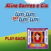 PB - Aline Barros - Tim-Tim por Tim-Tim (playback)