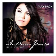 PB - Antonia Gomes -  Cheiro de Milagre (playback)