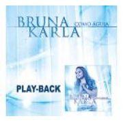 PB  - Bruna Karla - Como Aguia (playback)