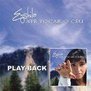 PB - Eyshila - Ate tocar o ceu  (playback)