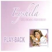 PB - Eyshila - Na casa de Deus (playback)