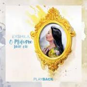 PB - Eyshila - o Milagre sou eu  (playback)