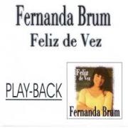 PB - Fernanda Brum - Feliz de Vez (playback)