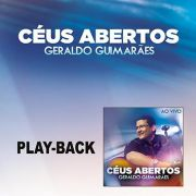 PB - Geraldo Guimaraes - Ceus abertos (playback)