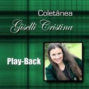 PB - Giselli Cristina - Coletanea (playback)