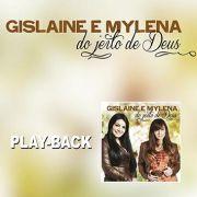 PB - Gislaine e Mylena - Do jeito de Deus (playback)