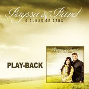 PB - Rayssa & Ravel - O Olhar de Deus (playback)