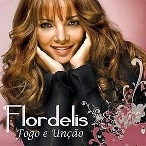 CD - Flordelis - Fogo e Unção