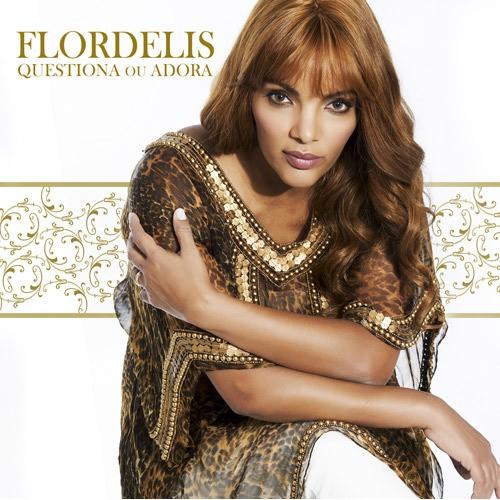 CD - Flordelis - Questiona ou Adora