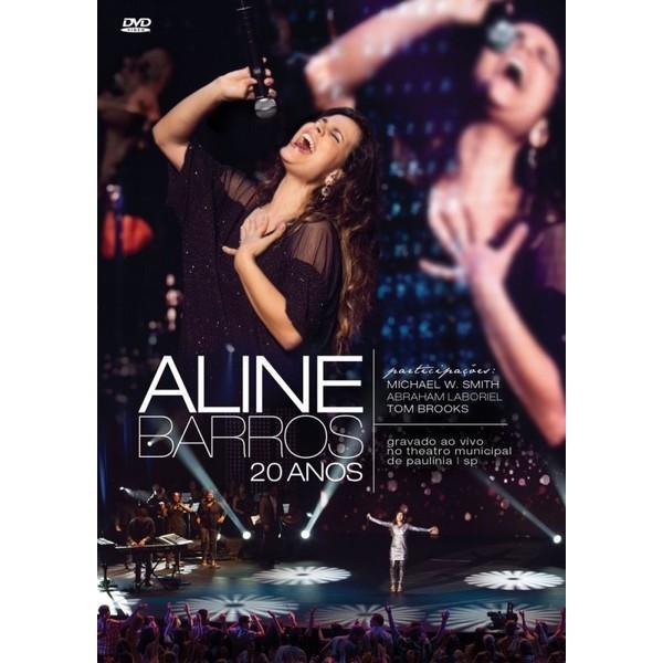 DVD - Aline Barros - 20 Anos