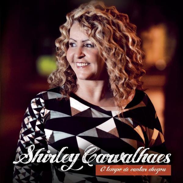CD - Shirley Carvalhaes - O tempo de cantar chegou
